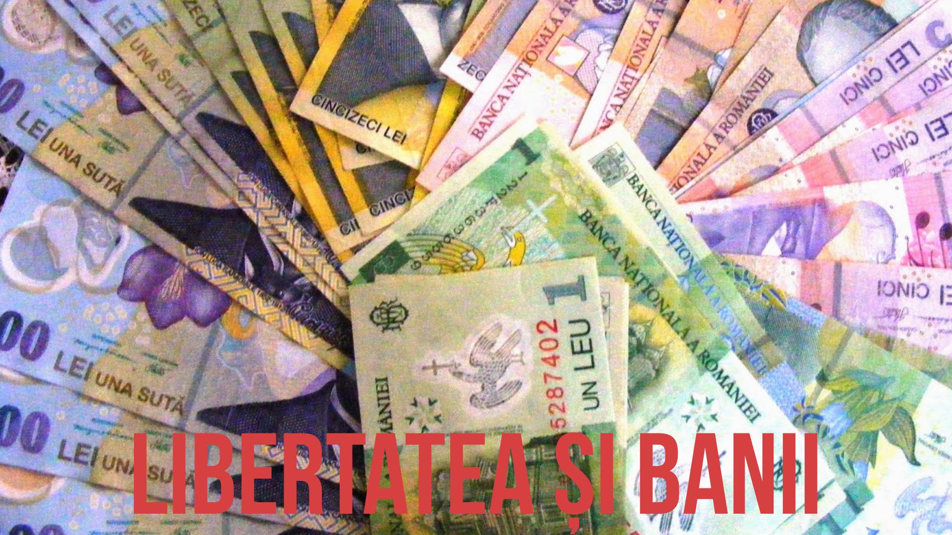 Libertatea și Banii